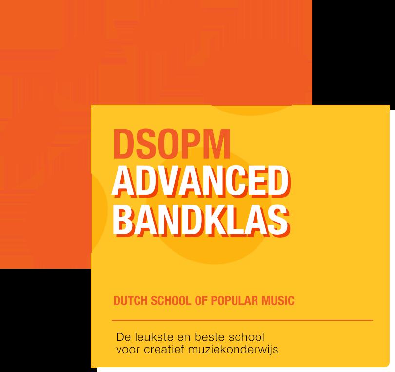 DSOPM Advanced Bandklas