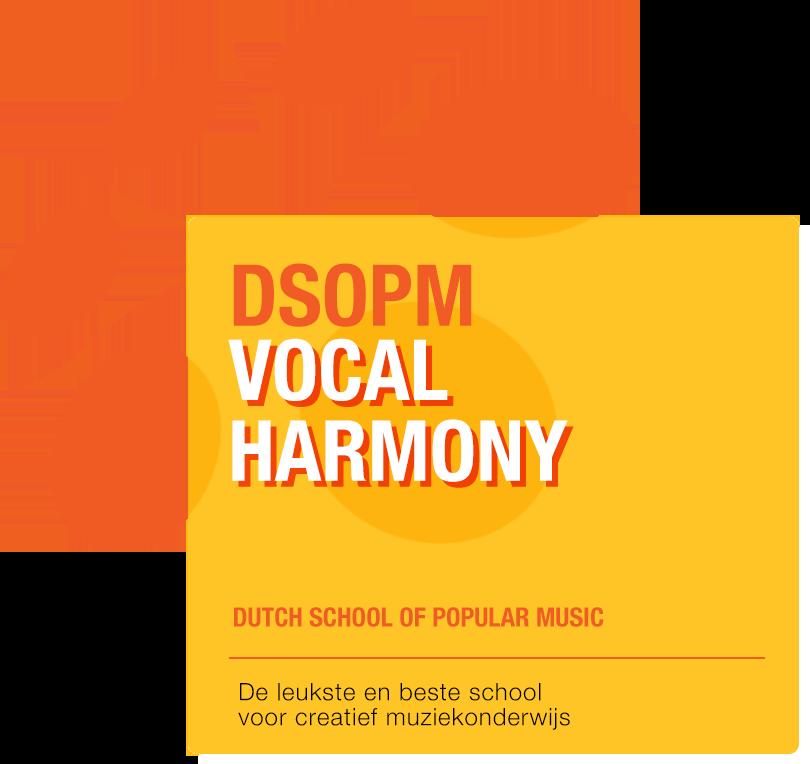 Vocal Harmony muziekles Amsterdam