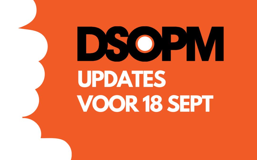 DSOPM Updates voor 18 september